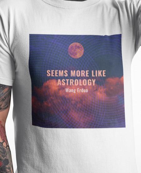 Seems More Like Astrology T-Shirt Sri Lanka