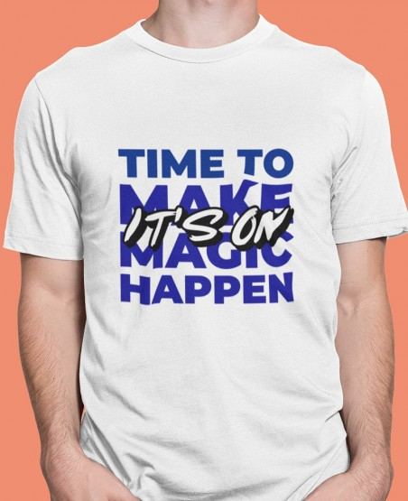 Time Make Magic Happen T-Shirt