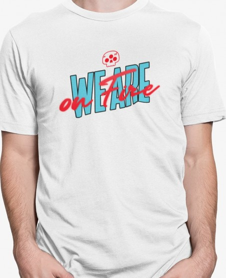 We are on fire T-Shirt