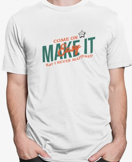 Make it Easy T-Shirt