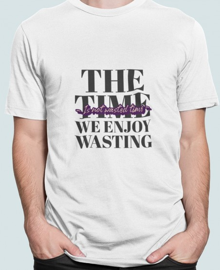 The Time We Enjoy T-Shirt