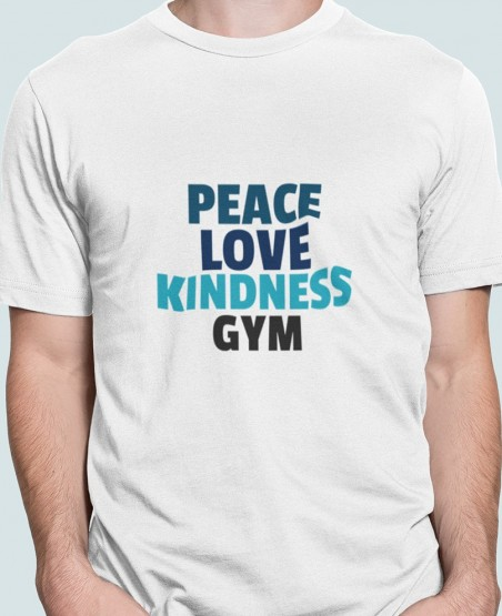 Peace Love Kindness Gym T-Shirt