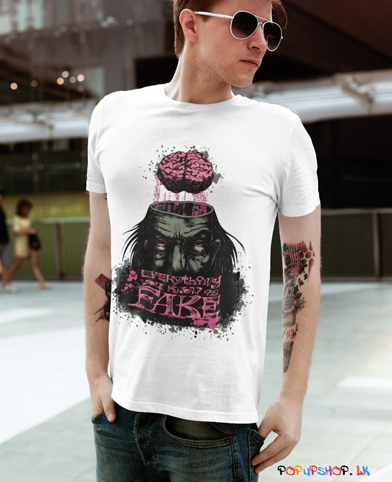 Everything You Know Is Fake T-Shirt Sri Lanka