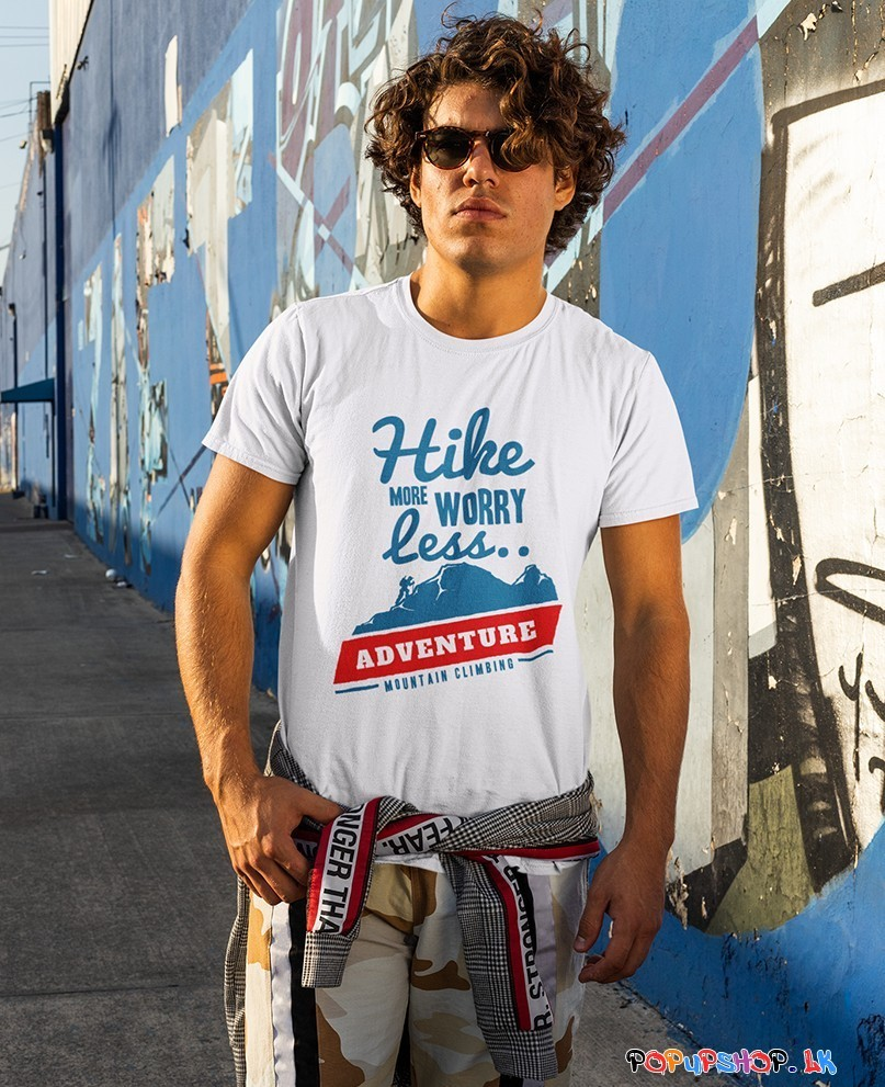 Hike More Worry Less  Mountain Climbing T-Shirt Sri Lanka