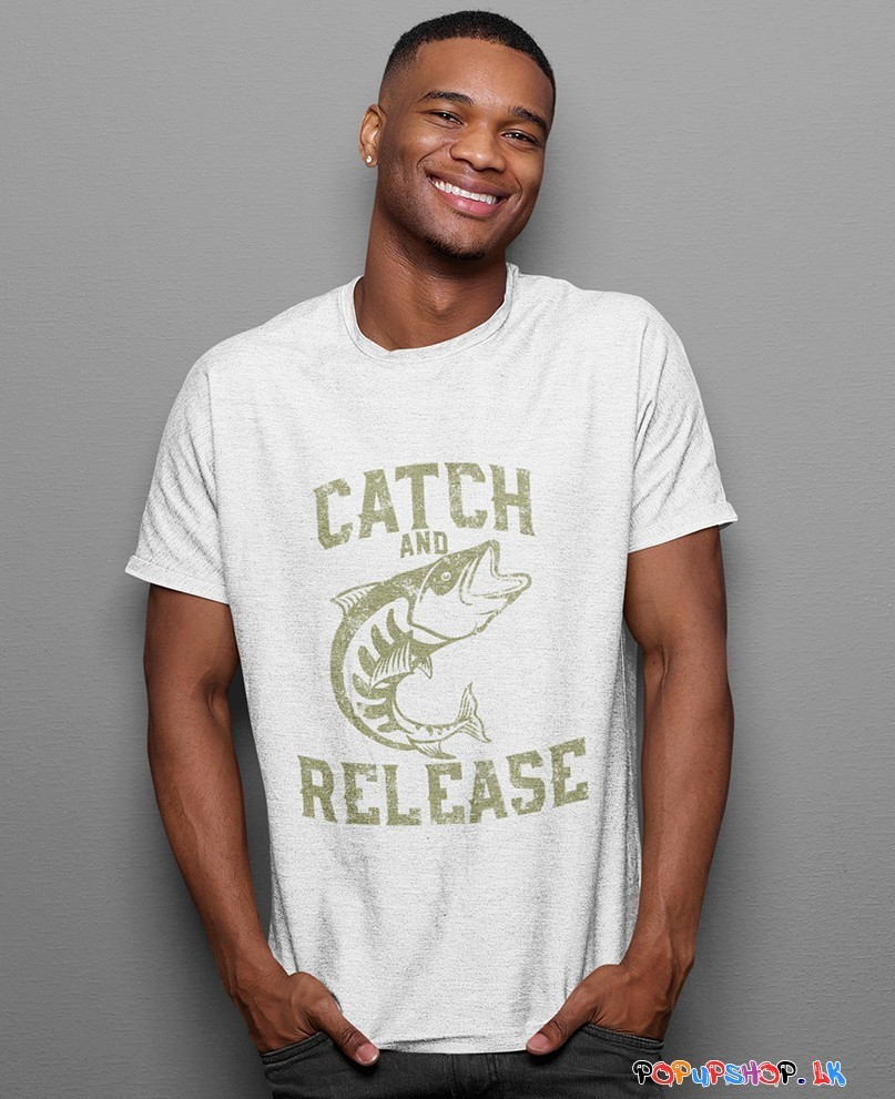 Catch And Release T-Shirt Sri Lanka