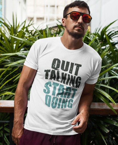 Quit Talking Start Doing T-Shirt Sri Lanka