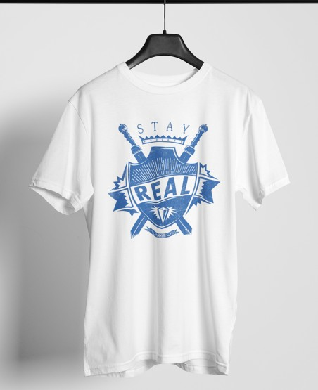 Stay Real T-Shirt Quote T-Shirt