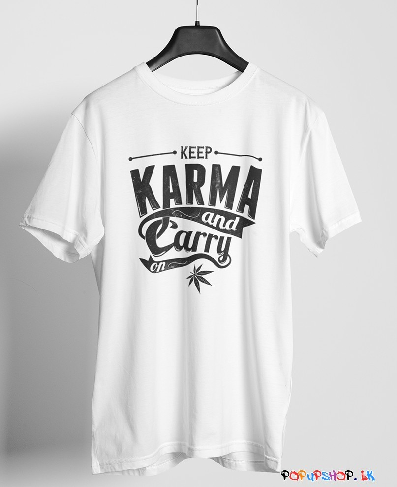 Keep Karma and Carry on  T-Shirt