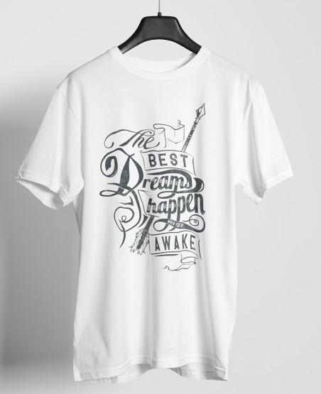 The Best Dreams Happens T-Shirt