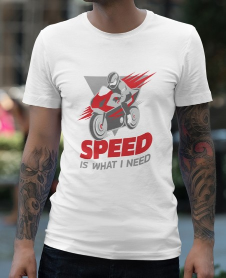 Speed is What I Need Biker T Shirt