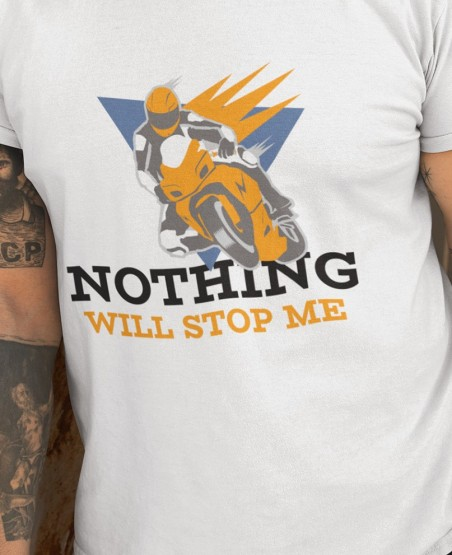 nothing will stop me t-shirt