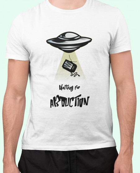 Waiting for Abduction T Shirt